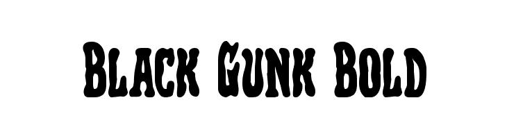 Black Gunk Bold  नि: शुल्क फ़ॉन्ट्स डाउनलोड