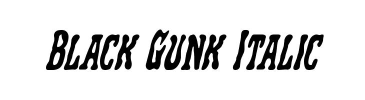Black Gunk Italic  フリーフォントのダウンロード