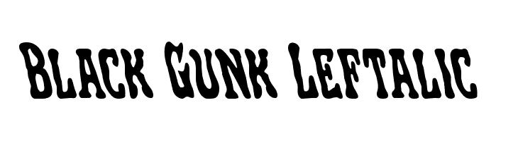 Black Gunk Leftalic  フリーフォントのダウンロード