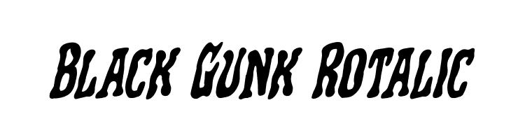 Black Gunk Rotalic  フリーフォントのダウンロード