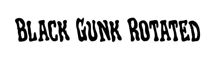 Black Gunk Rotated  フリーフォントのダウンロード