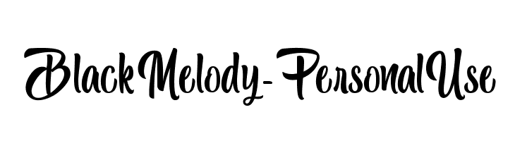 Black Melody - Personal Use  Descarca Fonturi Gratis