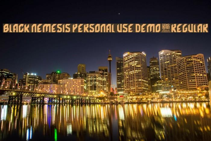 Black Nemesis Personal Use DEMO-Regular Fonte examples