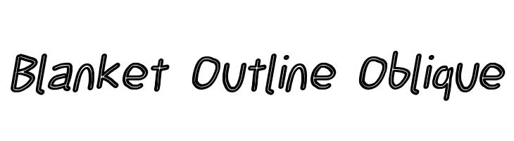 Blanket Outline Oblique  Скачать бесплатные шрифты