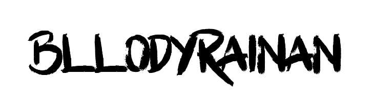 BllodyRainan  नि: शुल्क फ़ॉन्ट्स डाउनलोड
