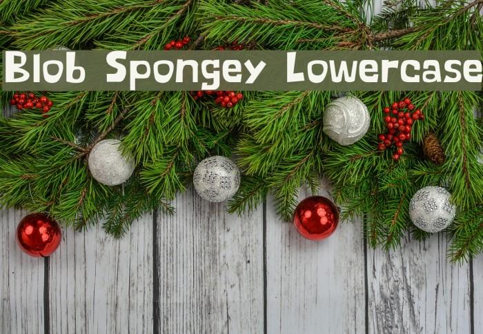 Blob Spongey Lowercase Fonte examples