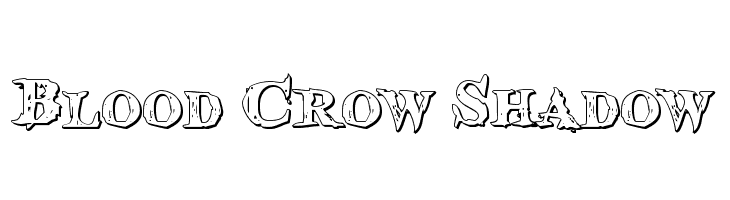 Blood Crow Shadow  Free Fonts Download