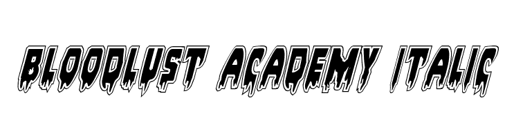 Bloodlust Academy Italic Font