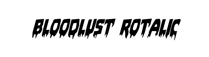 Bloodlust Rotalic  Free Fonts Download
