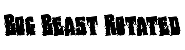 Bog Beast Rotated  नि: शुल्क फ़ॉन्ट्स डाउनलोड