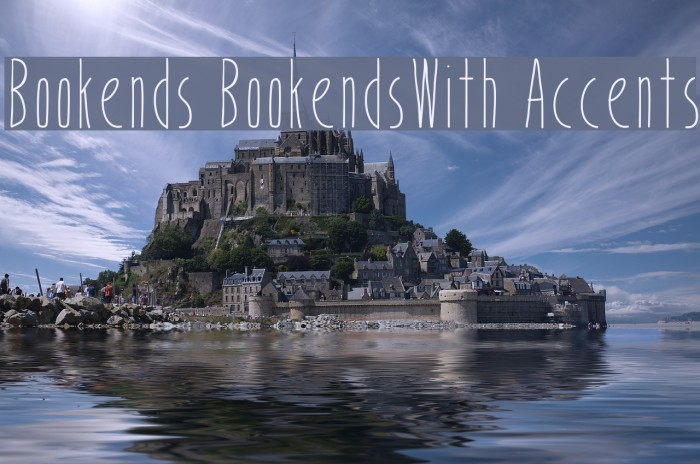 Bookends BookendsWith Accents Fonte examples