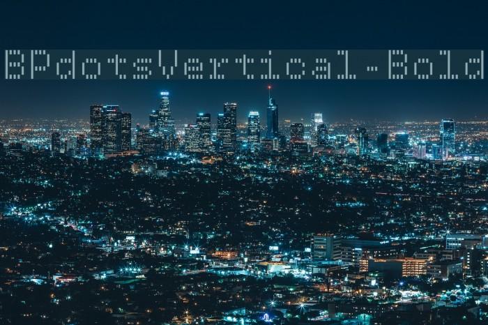 BPdotsVertical-Bold Font examples
