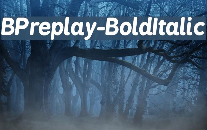 BPreplay-BoldItalic फ़ॉन्ट examples