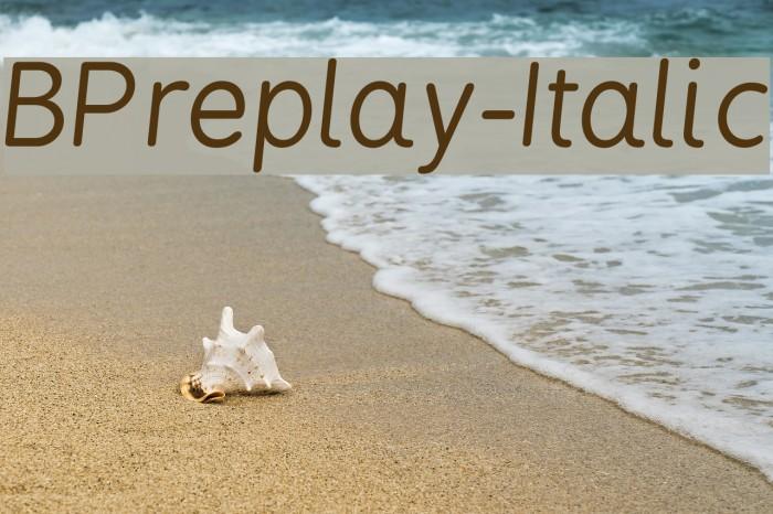 BPreplay-Italic फ़ॉन्ट examples