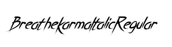 Breathe Karma Italic Regular  Free Fonts Download