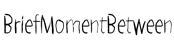 Brief Moment Between  Free Fonts Download