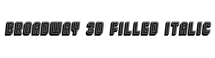 Broadway 3D Filled Italic  नि: शुल्क फ़ॉन्ट्स डाउनलोड