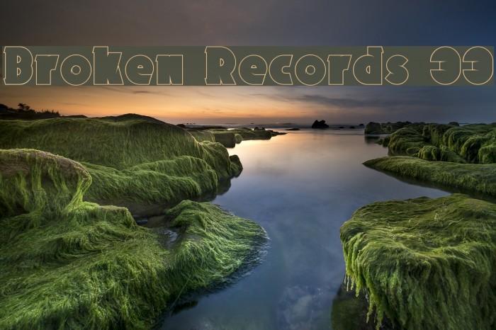 Broken Records 33 Fonte examples