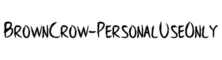 BrownCrow - Personal Use Only  Frei Schriftart Herunterladen
