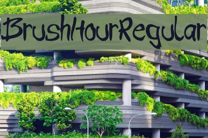 BrushHour-Regular फ़ॉन्ट examples