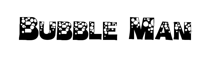 Bubble Man  Free Fonts Download