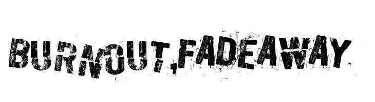 Burn out, fade away  Скачать бесплатные шрифты