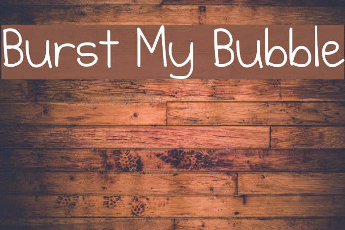 Burst My Bubble Font examples