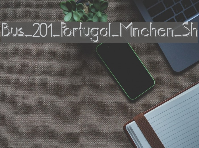 Bus_201_Portugal_Mnchen_Sh Font examples