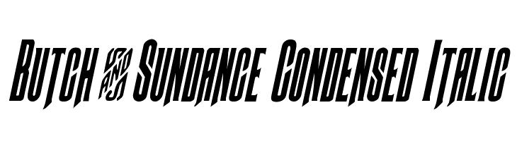 Butch & Sundance Condensed Italic  Frei Schriftart Herunterladen