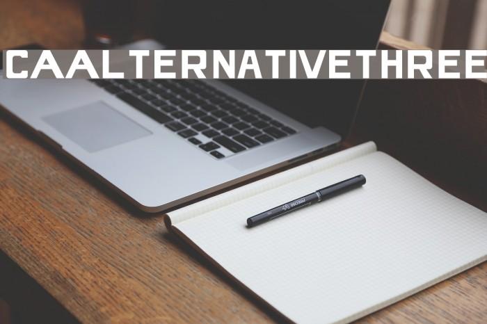 CAAlternativeThree Fonte examples