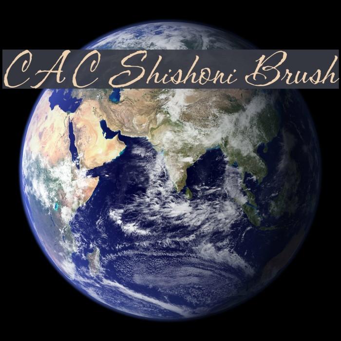 CAC Shishoni Brush Шрифта examples