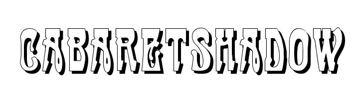 CabaretShadow  Скачать бесплатные шрифты