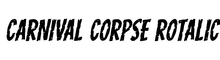 Carnival Corpse Rotalic  Free Fonts Download
