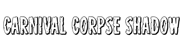 Carnival Corpse Shadow Font Free Fonts Download