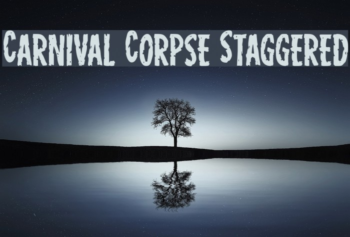 Carnival Corpse Staggered Шрифта examples