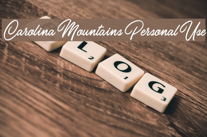 Carolina Mountains Personal Use Шрифта examples