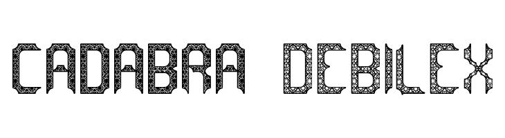 cadabra DEBILEX  नि: शुल्क फ़ॉन्ट्स डाउनलोड