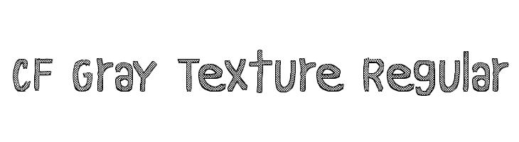 CF Gray Texture Regular  フリーフォントのダウンロード