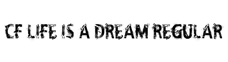 CF Life Is A Dream Regular  Fuentes Gratis Descargar