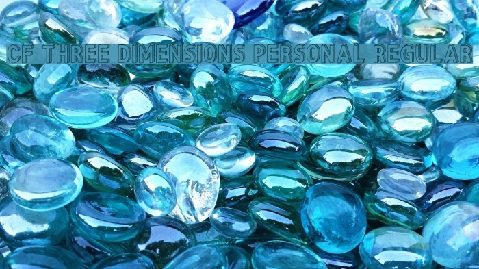 CF Three Dimensions Personal Regular Fuentes examples