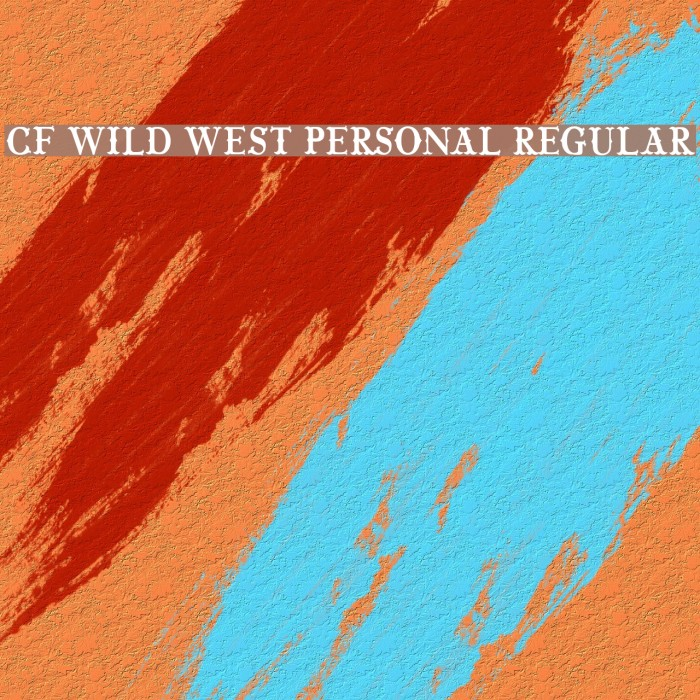 CF Wild West PERSONAL Regular Font examples