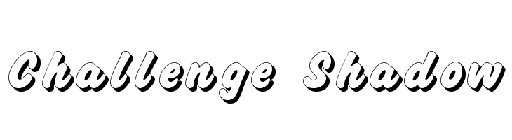 Challenge Shadow  Free Fonts Download