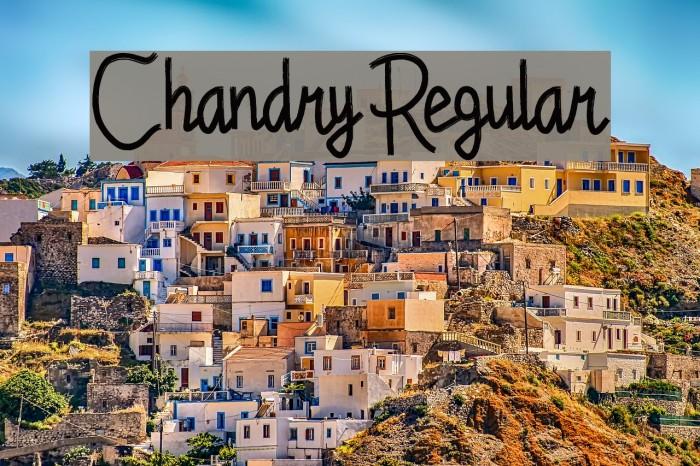 Chandry Regular Fonte examples