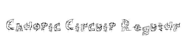Chaotic Circuit Regular  フリーフォントのダウンロード