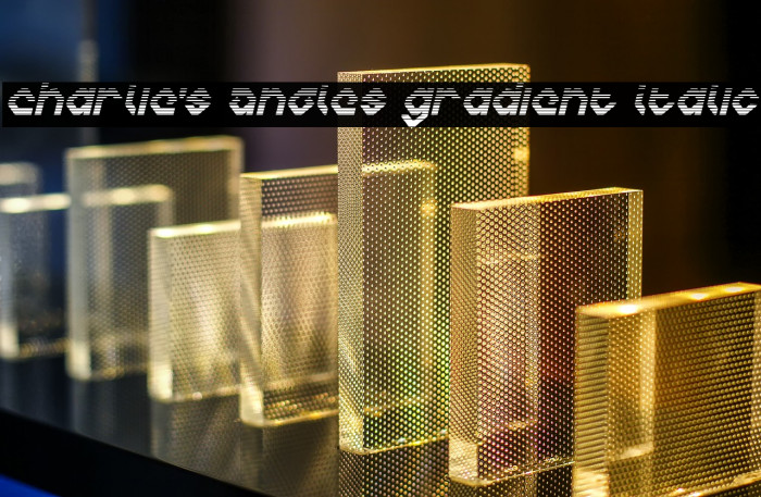 Charlie's Angles Gradient Italic Fonte examples
