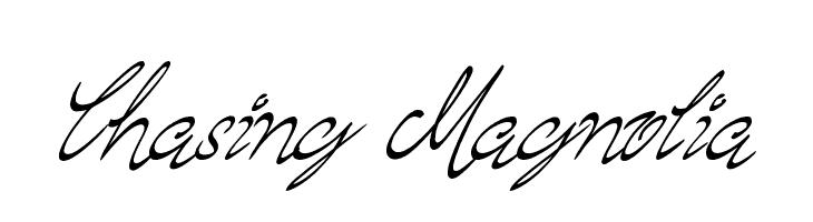 Chasing Magnolia  नि: शुल्क फ़ॉन्ट्स डाउनलोड