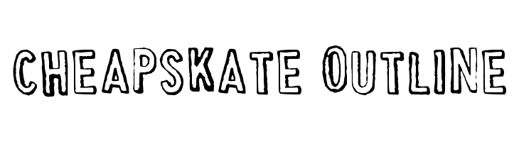 Cheapskate Outline  Free Fonts Download