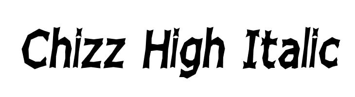 Chizz High Italic  Скачать бесплатные шрифты