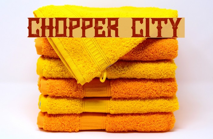 Chopper City Font examples
