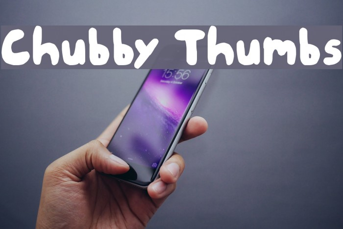 Chubby Thumbs フォント examples